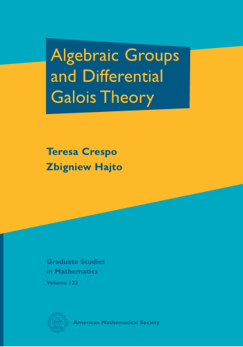 Algebraic Groups and Differential Galois Theory cover image