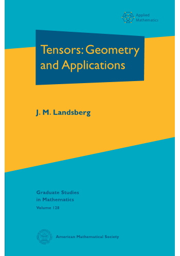 Tensors: Geometry and Applications cover image