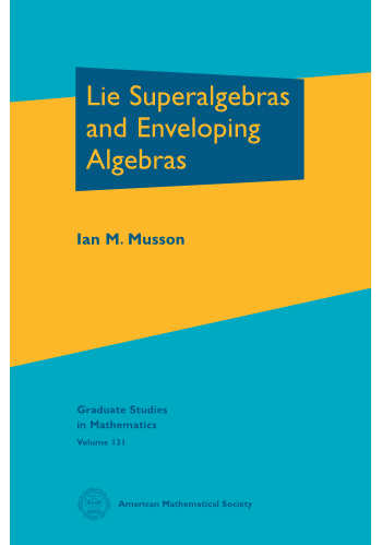 Lie Superalgebras and Enveloping Algebras cover image