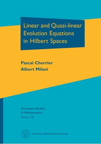 Linear and Quasi-linear Evolution Equations in Hilbert Spaces cover image