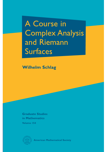 A Course in Complex Analysis and Riemann Surfaces cover image