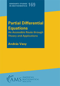 Partial Differential Equations: An Accessible Route through Theory and Applications cover image