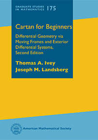 Cartan for Beginners: Differential Geometry via Moving Frames and Exterior Differential Systems, Second Edition cover image