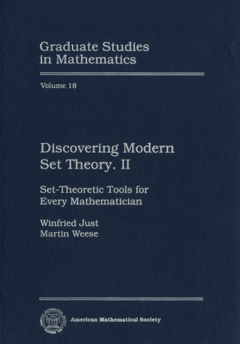 Discovering Modern Set Theory. II: Set-Theoretic Tools for Every Mathematician cover image