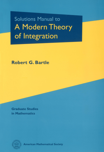 Solutions Manual to A Modern Theory of Integration cover image