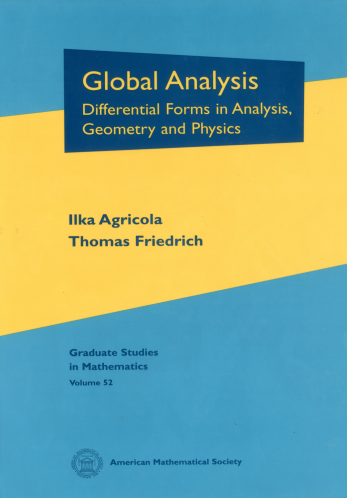 Global Analysis: Differential Forms in Analysis, Geometry and Physics cover image