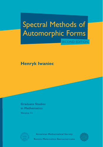 Spectral Methods of Automorphic Forms: Second Edition cover image