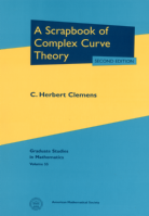 A Scrapbook of Complex Curve Theory
