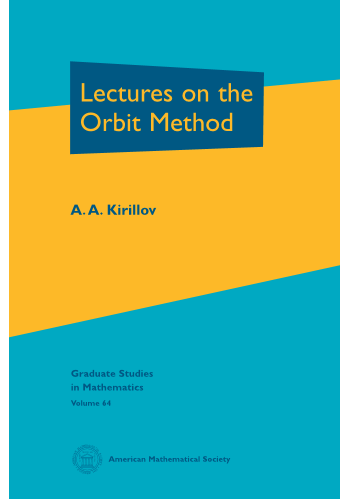 Lectures on the Orbit Method cover image
