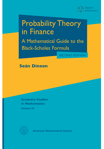 Probability Theory in Finance: A Mathematical Guide to the Black-Scholes Formula, Second Edition cover image