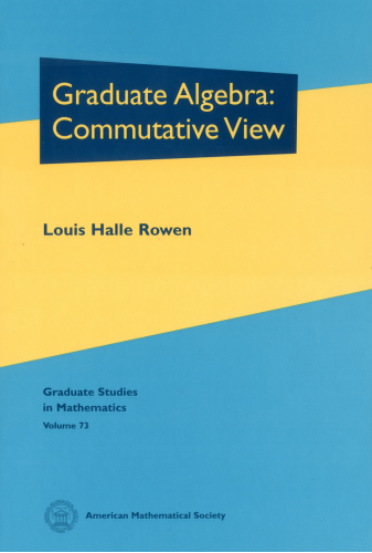Graduate Algebra: Commutative View cover image