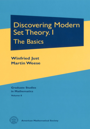 Discovering Modern Set Theory. I: The Basics cover image
