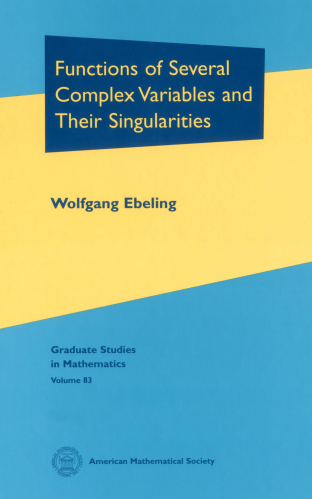 Functions of Several Complex Variables and Their Singularities cover image