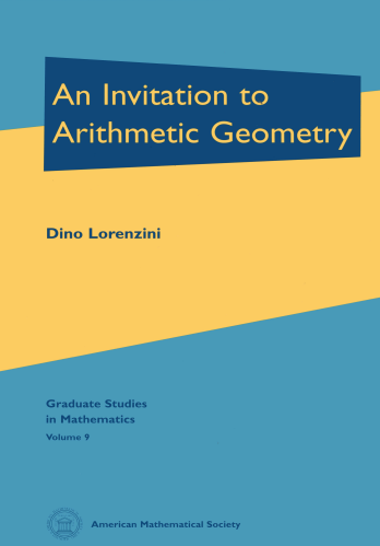 An Invitation to Arithmetic Geometry cover image