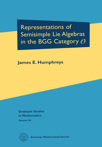 Representations of Semisimple Lie Algebras in the BGG Category $\mathscr{O}$ cover image