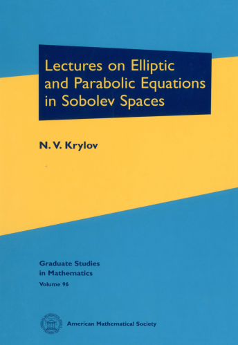 Lectures on Elliptic and Parabolic Equations in Sobolev Spaces cover image