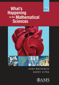 What's Happening in the Mathematical Sciences, Volume 10 cover image