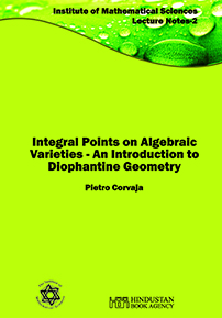 Integral Points on Algebraic Varieties: An Introduction to Diophantine Geometry cover image