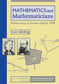 Mathematics and Mathematicians: Mathematics in Sweden before 1950 cover image