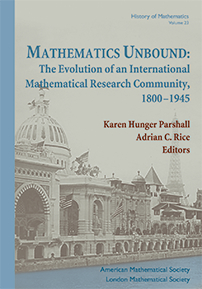 Mathematics Unbound: The Evolution of an International Mathematical Research Community, 1800-1945 cover image