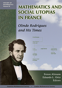Mathematics and Social Utopias in France: Olinde Rodrigues and His Times cover image