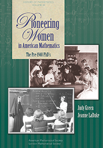 Pioneering Women in American Mathematics