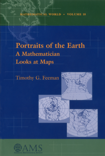 Portraits of the Earth: A Mathematician Looks at Maps cover image