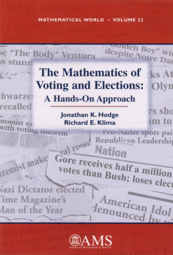 The Mathematics of Voting and Elections: A Hands-On Approach cover image