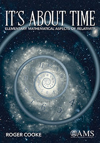It's About Time: Elementary Mathematical Aspects of Relativity cover image