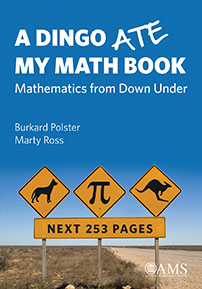 A Dingo Ate My Math Book: Mathematics from Down Under cover image