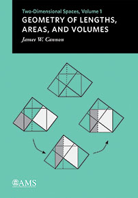 Geometry of Lengths, Areas, and Volumes: Two-Dimensional Spaces, Volume 1 cover image