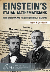 Einstein's Italian Mathematicians: Ricci, Levi-Civita, and the Birth of General Relativity cover image