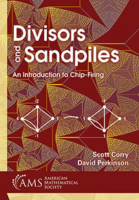 Divisors and Sandpiles: An Introduction to Chip-Firing cover image