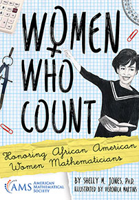 Women Who Count: Honoring African American Women Mathematicians cover image