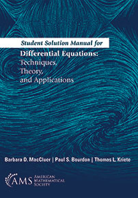 Student Solution Manual for Differential Equations: Techniques, Theory, and Applications