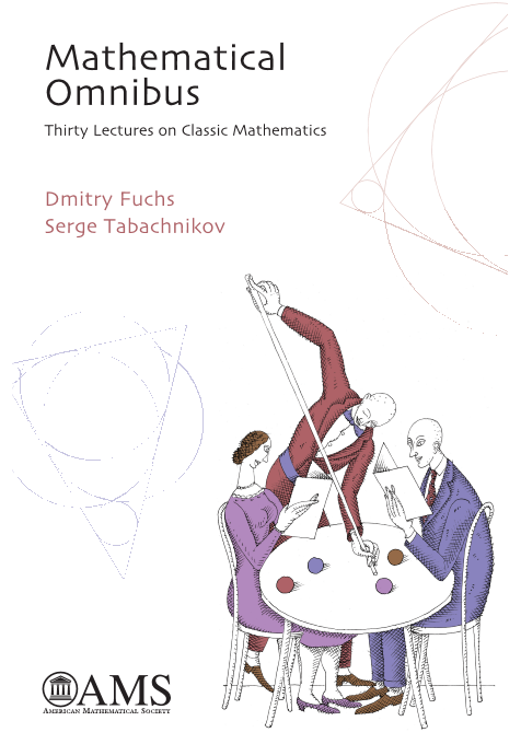 Mathematical Omnibus: Thirty Lectures on Classic Mathematics cover image