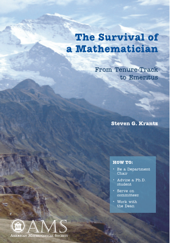 The Survival of a Mathematician: From Tenure-Track to Emeritus cover image
