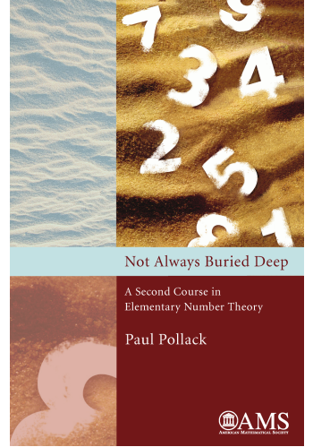 Not Always Buried Deep: A Second Course in Elementary Number Theory cover image