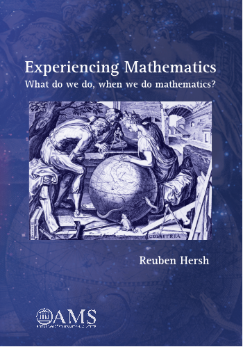 Experiencing Mathematics: What do we do, when we do mathematics? cover image
