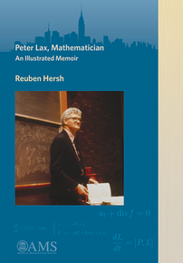 Peter Lax, Mathematician: An Illustrated Memoir cover image