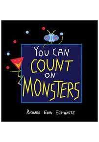 You Can Count on Monsters: The First 100 Numbers and Their Characters cover image