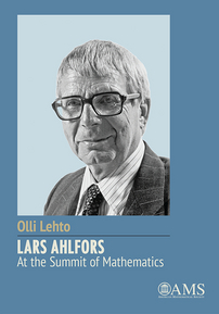 Lars Ahlfors -- At the Summit of Mathematics cover image