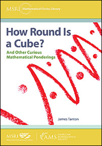 How Round Is a Cube?: And Other Curious Mathematical Ponderings cover image