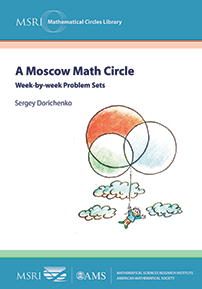 A Moscow Math Circle: Week-by-week Problem Sets cover image