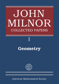 John Milnor Collected Papers: Volume I: Geometry cover image