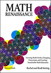 Math Renaissance: Growing Math Circles, Changing Classrooms, and Creating Sustainable Math Education cover image