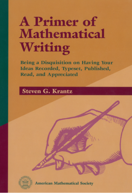 A Primer of Mathematical Writing cover image