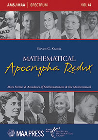 Mathematical Apocrypha Redux: More Stories and Anecdotes of Mathematicians and the Mathematical cover image