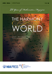 The Harmony of the World: 75 Years of Mathematics Magazine cover image