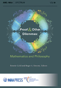 Proof and Other Dilemmas: Mathematics and Philosophy cover image